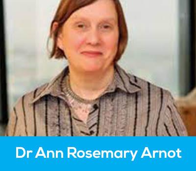 Dr Ann Rosemary Arnot