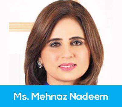 Ms. Mehnaz Nadeem